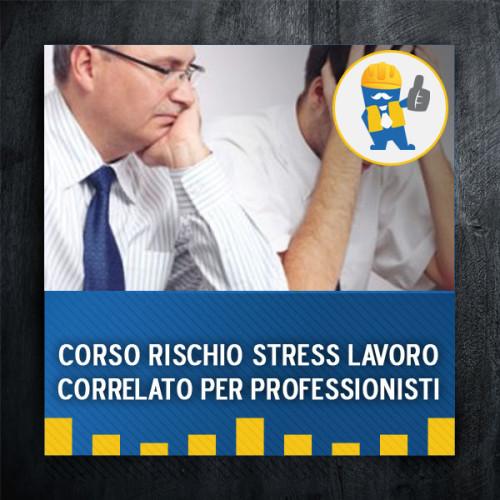 corso-rischio-stress-lavoro-correlato-per-professionisti